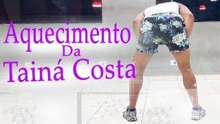 Baixar Aquecimento da Tainá Costa - Tainá Costa   Coreografia / Choreography KDence