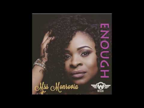 Mss Monrovia - Enough