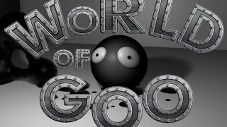 (3-8)World of Goo YOU HAVE TO EXPLODE THE HEAD