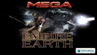 DESCARGAR Empire Earth [MEGA] Instalar Tutorial [2015]
