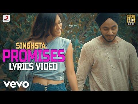Singh Sta - Promises   Lyrics Video