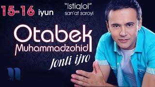 "Otabek Muhammadzohid - ""Jonli ijro"" nomli konsert dasturi 2014"