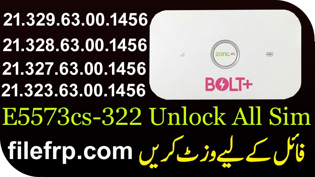 Huawei E5573cs-322 Unlock free | How to unlock Zong bolt Plus E5573cs 322  latest Version 329