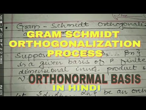 Gram Schmidt Orthogonalization Process in hindi.