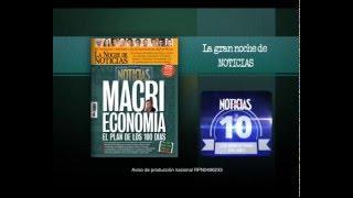 MACRI ECONOMÍA: El plan de los primeros 100 días - Revista Noticias