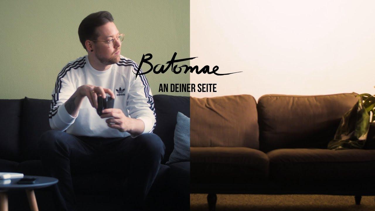 Batomae - An deiner Seite (Offizielles Musikvideo)