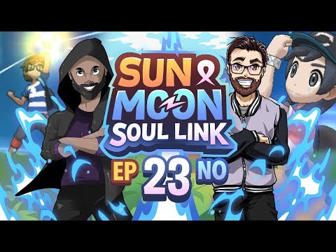Pokémon Sun & Moon Soul Link Randomized Nuzlocke w/ Nappy + Shady - Ep 23