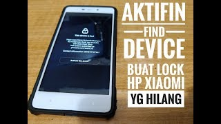 Cara MeLock/ Mengunci HP Xiaomi kita yg Hilang..