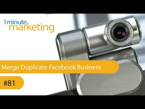Merge Duplicate Facebook Business Pages