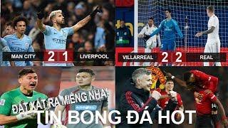 Tin bóng đá 04/01|KQ V21 NHA Liverpool đứt mạch bất bại khi thua Man City|Văn Lâm đắt nhất CLB mới