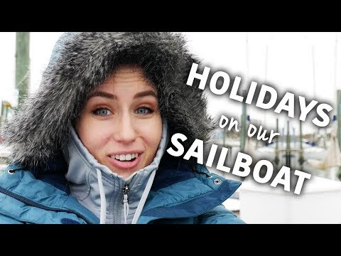 Holidays on Our Sailboat! - Sailing ShaggySeas Ep. 11