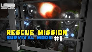 Space Engineers - Rescue Mission, No Man Left Behind SE2 - Part 1