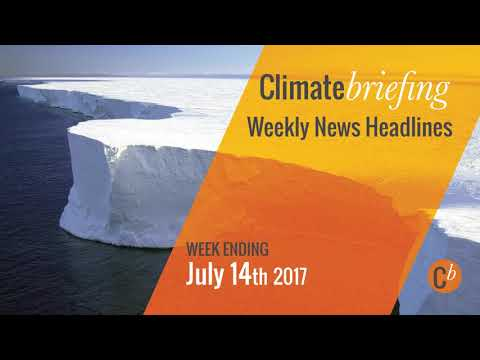 Climate Change News (8th - 14th July 2017)