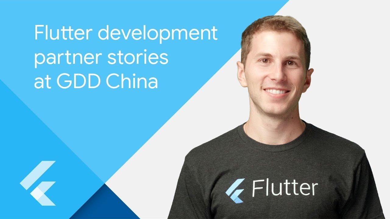 Flutter development partner stories at GDD China