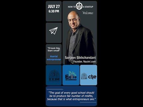 How to Start a Startup | Session 1- Sanjeev Bikhchandani