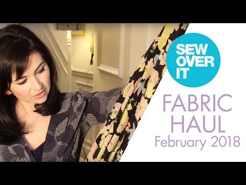 Fabric Haul: February 2018 | Vlog