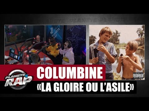 [Exclu] Columbine 'La gloire ou l'asile' #PlanèteRap