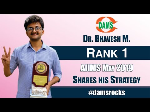 Dr  Bhavesh M #Rank-1 #AIIMSPG Shares his Strategy #damsrocks