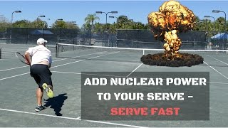 Learn To Serve Fast   How To Get A Big Serve