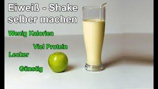 Leckeren & günstigen Diät Eiweißshake selber machen – DIY Protein Shake zum abnehmen zubereiten