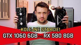 TEST RX 580 8GB vs GTX 1060 6GB w 13 GRACH!