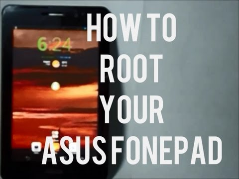 How To Root Asus Foneapad