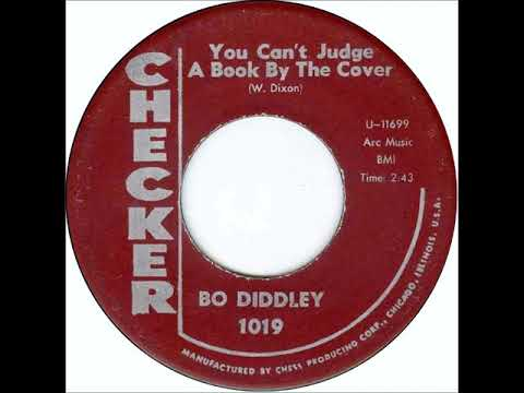 Bo Diddley - You Can't Judge A Book By The Cover on 1962 Checker Records. mp3