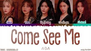 AOA (에이오에이) - 'COME SEE ME' (날 보러 와요) Lyrics [Color Coded_Han_Rom_Eng]