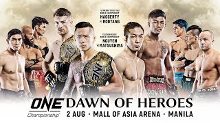 [Full Event] ONE Championship: DAWN OF HEROES
