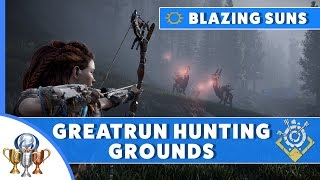 Horizon Zero Dawn Blazing Sun Trials Guide - Greatrun Hunting Grounds (Parts, Pace, Tie Down)