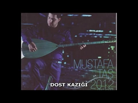 Mustafa Taş - Dost Kazığı