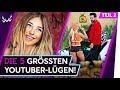 Die 5 GrÖssten Youtuber-lügen! - Teil 2 | Top 5