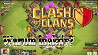 ☺CLASH of CLANS ♦ Warum inaktiv ♦ Livestreams ♦ Zukunft [60fps / german]