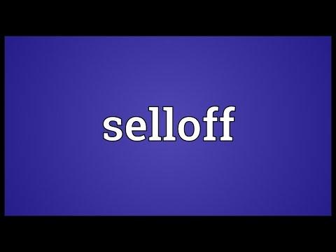 Selloff Meaning