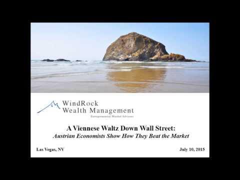 A Viennese Waltz Down Wall Street: How Austrian Economists Beat the Market