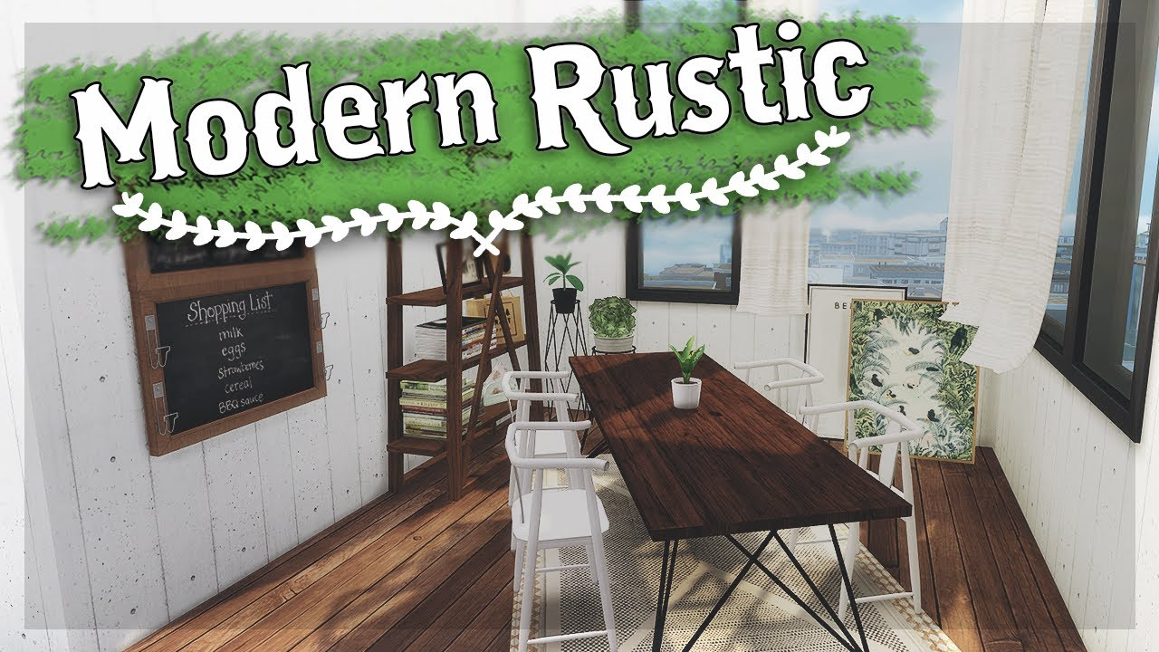The Sims 4 Let S Decorate Modern Rustic 10 Cc List