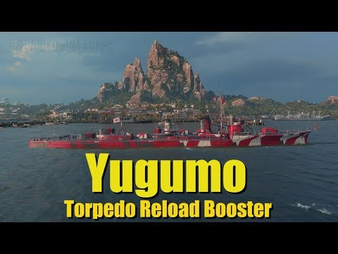 World of Warships, Yugumo Torpedo Reload Booster