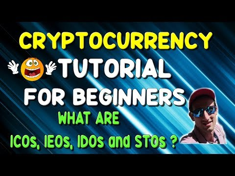 CRYPTOCURRENCY ICOs, IEOs, IDOs and STOs Explained for Beginners !