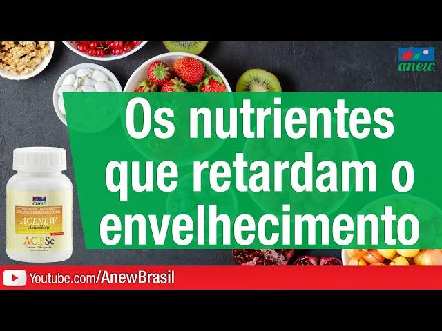 Nutrientes Que Retardam O Envelhecimento