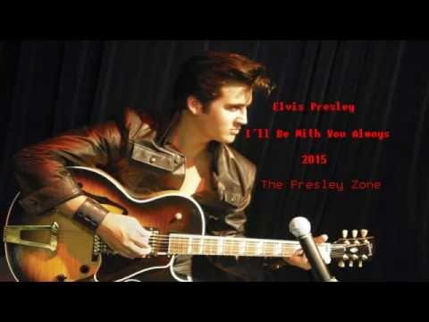 elvis-presley-ill-be-with-you-always-2015-the-presley-zone
