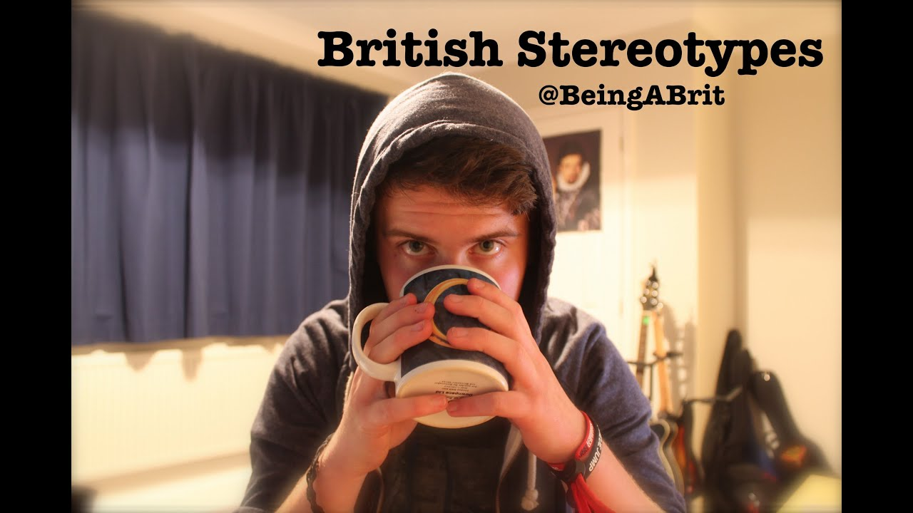 British Stereotypes - YouTube