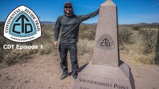 CDT Thru Hike Ep 1:  Crazy Cook to Lordsburg - Continental Divide Trail Documentary