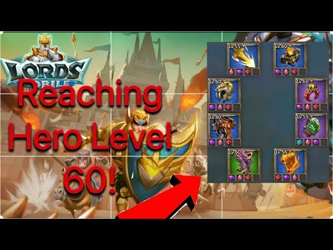 Lords Mobile | Reaching Hero Level 60 And Setting Up The New Gear!