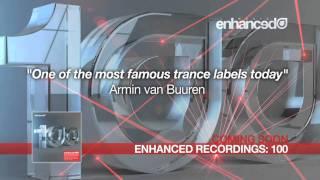 Enhanced Recordings 100 : Will Holland - Timeless (Daniel Kandi Remix)