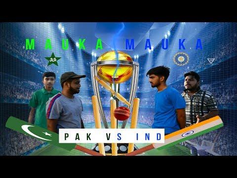 INDIA VS PAKISTAN    MAUKA MAUKA 2019    ICC WORLD CUP    KRISH SAINI