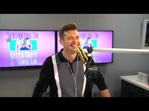 "Ryan Seacrest - Ryan Joins ""Scrubbing In With Becca Tilley & Tanya Rad"": Listen to Part 1"