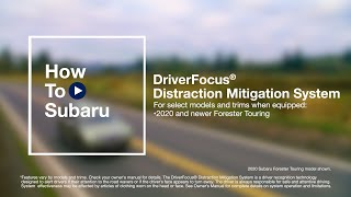 homepage tile video photo for How to Use Your Subaru Vehicle's DriverFocus® Distraction Mitigation System (Forester)