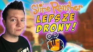 Slime Rancher [S2] #19 - DRONY JESZCZE LEPSZE!