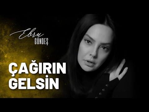 Ebru Gündeş - Çağırın Gelsin (Video Klip)