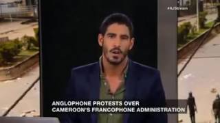 Al jazeeria talking about anglophone problem in Cameroon